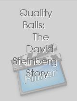 Quality Balls The David Steinberg Story
