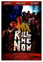 Kill Me Now download