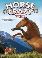 Horse Crazy 2 The Legend of Grizzly Mountain