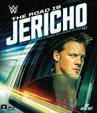 The Road Is Jericho: Epic Stories & Rare Matches from Y2J