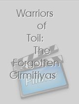 Warriors of Toil The Forgotten Girmitiyas Story