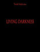 Living Darkness