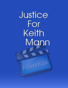Justice For Keith Mann