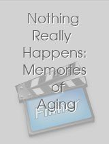 Nothing Really Happens Memories of Aging Strippers