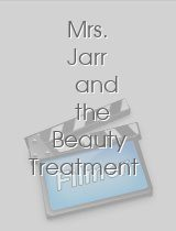 Mrs. Jarr and the Beauty Treatment