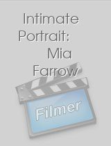 Intimate Portrait: Mia Farrow