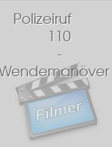 Polizeiruf 110 - Wendemanöver download