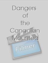Dangers of the Canadian Mounted