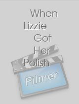 When Lizzie Got Her Polish