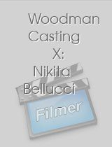 Woodman Casting X: Nikita Bellucci - Hard - My First TAP with 3 Men