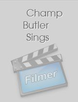 Champ Butler Sings