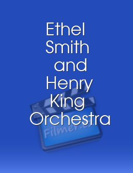 Ethel Smith and Henry King Orchestra