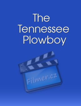 The Tennessee Plowboy