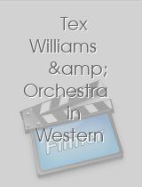 Tex Williams & Orchestra in Western Whoopee