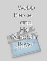 Webb Pierce and His Wanderin Boys