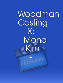 Woodman Casting X: Mona Kim - Hard - Fully Destroyed by 5 Men