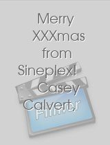 Merry XXXmas from Sineplex! Casey Calvert Maddy OReilly & Hope Howell Anal & DP RS160