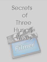 Secrets of Three Hungry Wives