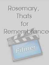 Rosemary, Thats for Remembrance