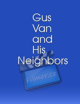 Gus Van and His Neighbors