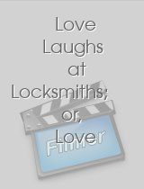 Love Laughs at Locksmiths; or Love Finds a Way
