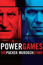 Power Games The Packer-Murdoch Story