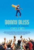 Benny Bliss and the Disciples of Greatness