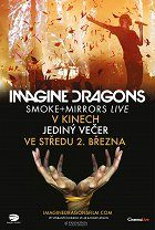 Imagine Dragons Smoke  plus  Mirrors Live
