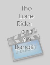 The Lone Rider and the Bandit