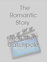 The Romantic Story of Margaret Catchpole