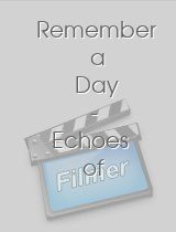 Remember a Day Echoes of Life