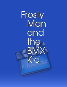 Frosty Man and the BMX Kid download