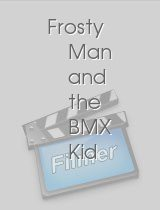 Frosty Man and the BMX Kid