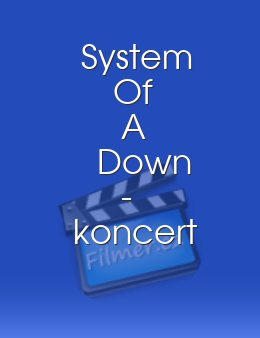 System Of A Down - koncert 2013 download