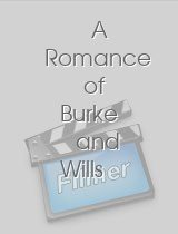 A Romance of Burke and Wills Expedition of 1860