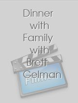 Dinner with Family with Brett Gelman and Brett Gelmans Family