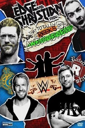 The Edge and Christian Show That Totally Reeks of Awesomeness