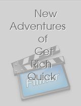New Adventures of Get Rich Quick Wallingford