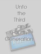 Unto the Third and Fourth Generation