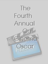 The Fourth Annual On Cinema Oscar Special