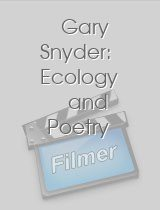 Gary Snyder Ecology and Poetry