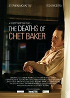 The Deaths of Chet Baker