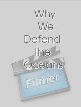 Why We Defend the Oceans