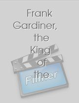 Frank Gardiner, the King of the Road