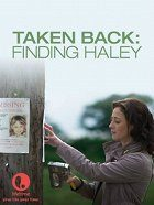 Taken Back Finding Haley