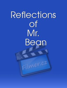 Reflections of Mr. Bean download