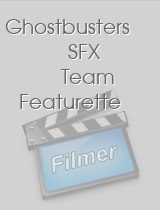 Ghostbusters SFX Team Featurette