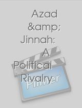 Azad & Jinnah: A Political Rivalry