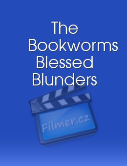 The Bookworms Blessed Blunders