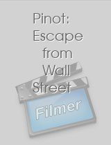 Pinot: Escape from Wall Street